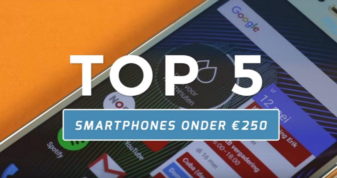 Top-5 beste smartphones tot €250,-