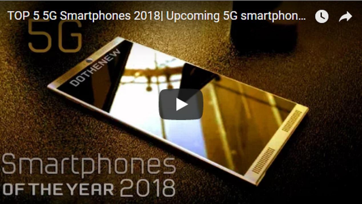 De Top-5 5G smartphones van 2018 e.v.