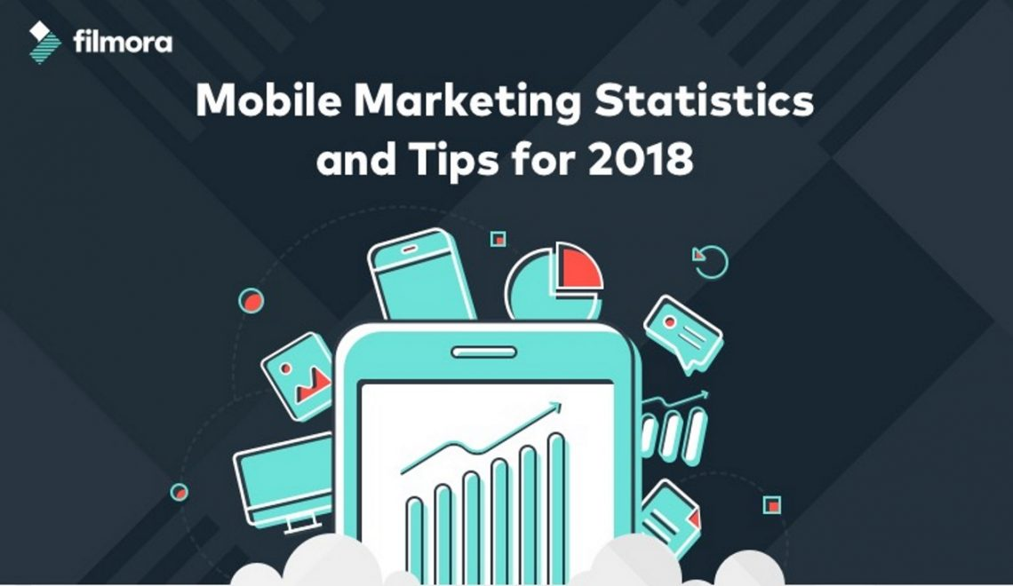 Mobile Marketing statistieken en tips voor 2018. Infographic